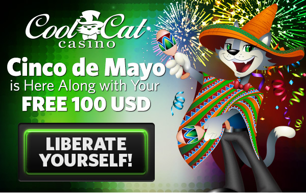 Cinco de Mayo Cool Cat Casino Bonus