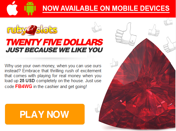 $25 No Deposit Bonus at Ruby Slots Casino