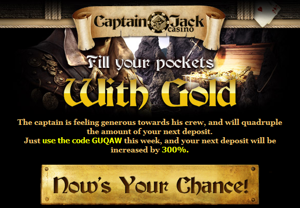 Captain Jack Casino Bonuses July 2014