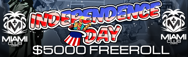 Independence Day Freeroll Tournament