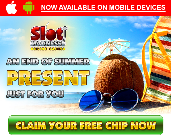 Slot Madness Casino Free Chip