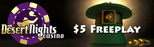 Desert Nights Casino St Patricks Day Bonuses