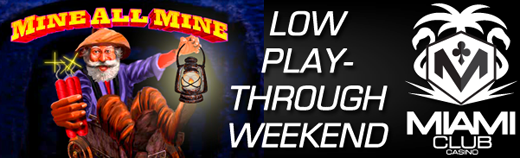 Mine All Mine Low Play Through Bonus