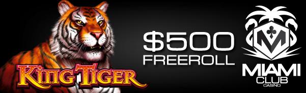 King Tiger Slot Freeroll Miami Club Casino