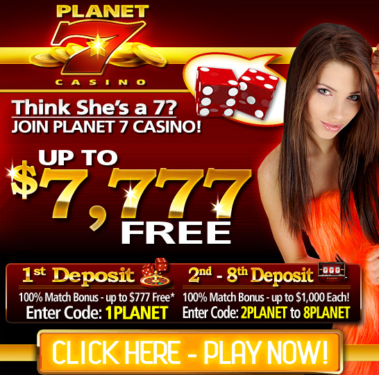 Planet 7 Casino New Player Bonus