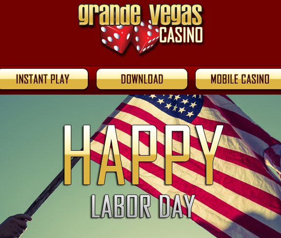 Grande Vegas Casino Labor Day Bonuses 2015