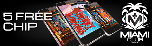 Miami Club Mobile Casino Free Chip