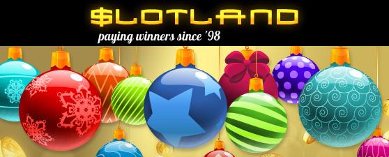 Slotland Casino Christmas 2015 Bonuses