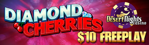Diamond Cherries Slot Free Play Desert Nights Casino