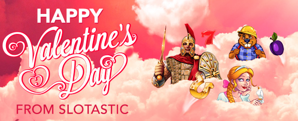 Valentines Day 2016 Free Spins Slotastic Casino