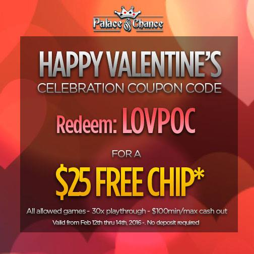 Free Valentines Day Bonus Palace of Chance Casino