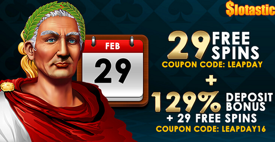 Slotastic Casino Leap Day Bonuses