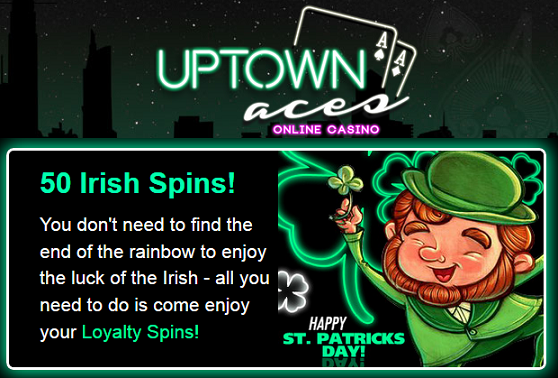 Uptown Aces Casino St Patricks Day 2016 Free Spins