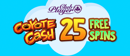 Club Player Casino Coyote Cash Slot Free Spins