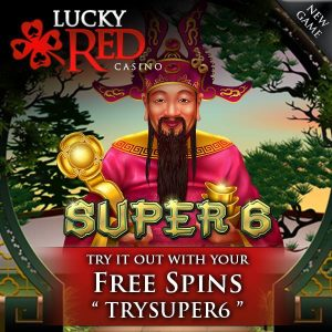 Lucky Red Casino Super 6 Slot Free Spins