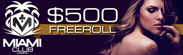 Miami Club Casino Freeroll May 5 - 11