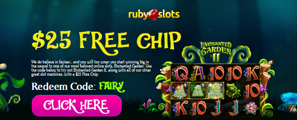 Ruby Slots Casino Enchanted Garden 2 Slot Free Chip