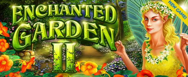 Jackpot Capital Casino Enchanted Garden II Bonuses