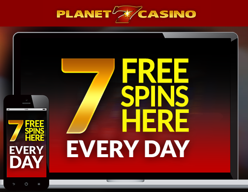 free spins on planet 7 casino