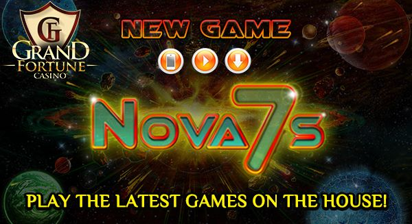Grand Fortune Casino Nova 7s Slot Bonuses