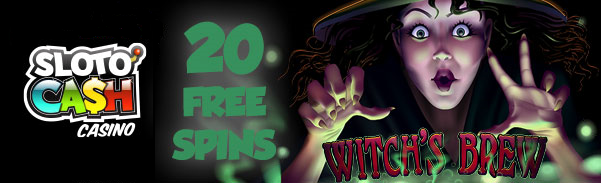 Sloto Cash Casino Witch's Brew Free Spins