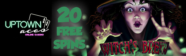 Uptown Aces Casino Witch's Brew Slot Free Spins