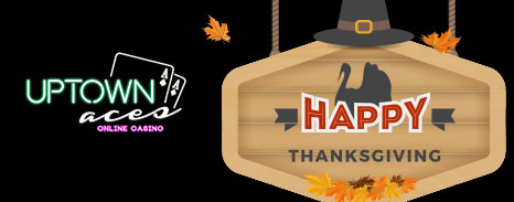 Uptown Aces Casino Thanksgiving 2016 Bonuses