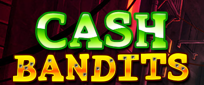 Wild Vegas Casino Cash Bandits Slot Free Spins