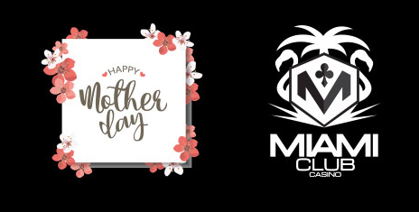 Miami Club Casino Mothers Day 2017 Free Spins