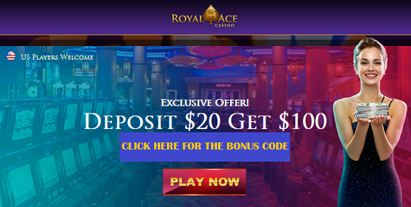 Royal Ace Casino Deposit Bonus
