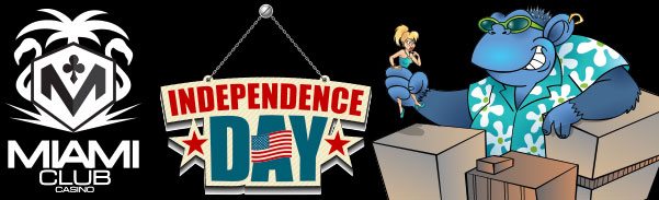 Miami Club Casino Independence Day Offers