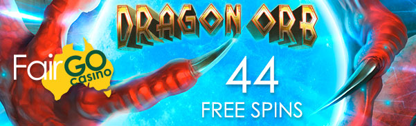Fair Go Casino Dragon Orb Slot Free Spins