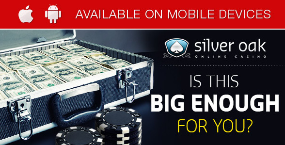 Exclusive Silver Oak Casino Bonus Coupon Codes