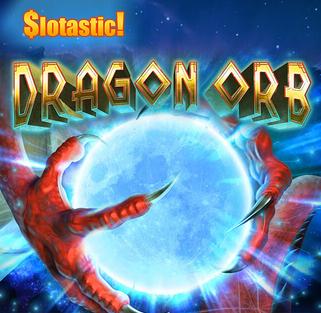 Slotastic Casino Dragon Orb Slot Bonuses
