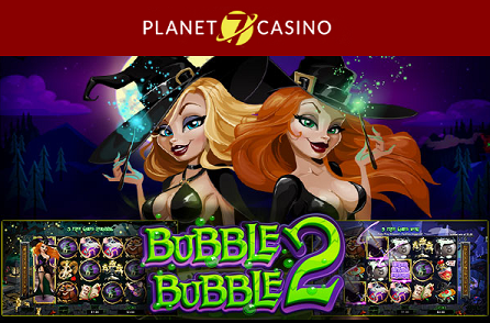 Planet 7 Casino Bubble Bubble 2 Slot Bonus