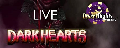 Desert Nights Casino Dark Hearts Slot Bonus