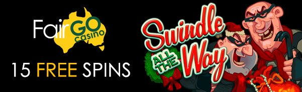 Fair Go Casino Swindle All the Way Bonuses