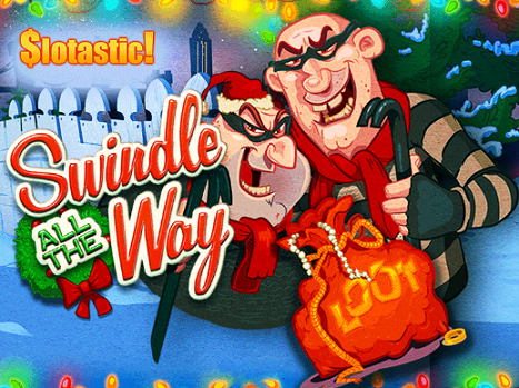 Slotastic Casino Swindle All the Way Slot Bonus
